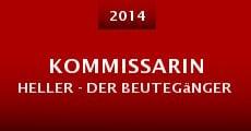 Kommissarin Heller - Der Beutegänger (2014) stream