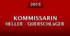 Película Kommissarin Heller - Querschläger
