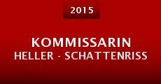 Película Kommissarin Heller - Schattenriss