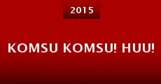 Película Komsu Komsu! Huu!