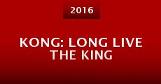 Película Kong: Long Live the King