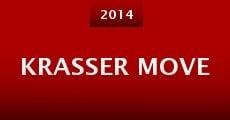 Película Krasser Move