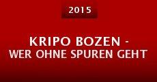 Película Kripo Bozen - Wer ohne Spuren geht