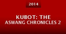 Película Kubot: The Aswang Chronicles 2