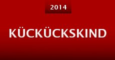 Kückückskind (2014) stream
