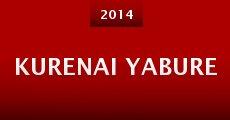 Kurenai yabure (2014) stream