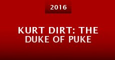 Película Kurt Dirt: The Duke of Puke