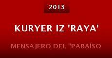 Película Kuryer iz 'Raya'