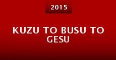 Película Kuzu to busu to gesu