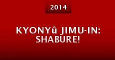 Película Kyonyû jimu-in: Shabure!