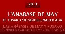 Película L'Anabase de May et Fusako Shigenobu, Masao Adachi et 27 années sans images