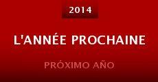 Película L'année prochaine