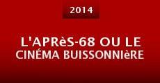 Película L'après-68 ou le cinéma buissonnière