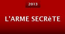 Película L'arme secrète
