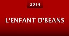 L'Enfant d'Beans (2014) stream