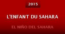 Película L'enfant du Sahara