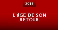 L'âge de son retour (2013) stream