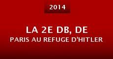 Película La 2e DB, de Paris au refuge d'Hitler
