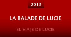 La balade de Lucie (2013) stream