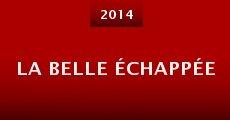 La belle échappée (2014) stream