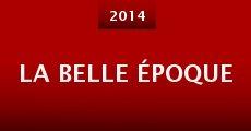 La belle époque (2014)