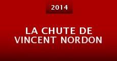 La Chute de Vincent Nordon (2014) stream