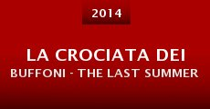 Película La crociata dei buffoni - The Last Summer
