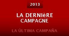 Película La dernière campagne