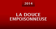 La douce empoisonneuse (2014) stream