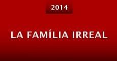 La família irreal (2014) stream