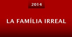 Película La família irreal