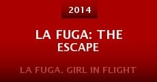 Película La Fuga: The Escape