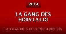 La gang des hors-la-loi (2014) stream