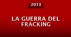 La guerra del fracking (2013) stream
