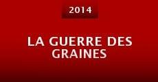 La guerre des graines (2014) stream