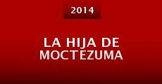 Película La hija de Moctezuma