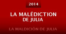 Película La malédiction de Julia