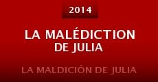 La malédiction de Julia (2014) stream