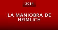 La maniobra de Heimlich (2014) stream