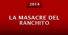 La masacre del ranchito (2014)