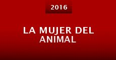 La Mujer del Animal (2016) stream