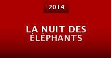 Película La nuit des éléphants