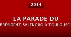 La parade du président Salengro à Toulouse pour célébrer l'annexion de l'Occitanie par Groland (2014)