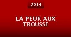 Ver película La Peur aux trousse