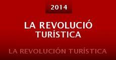 Ver película La Revolución Turística