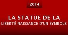 Ver película La Statue de la Liberté naissance d'un symbole