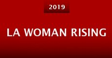 Película LA Woman Rising