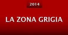 La Zona Grigia (2014)