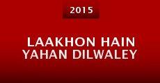 Película Laakhon Hain Yahan Dilwaley