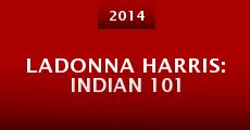 Película LaDonna Harris: Indian 101